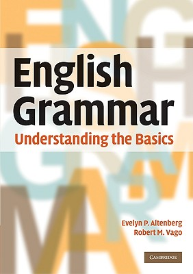 English Grammar By Altenberg, Evelyn P./ Vago, Robert M.