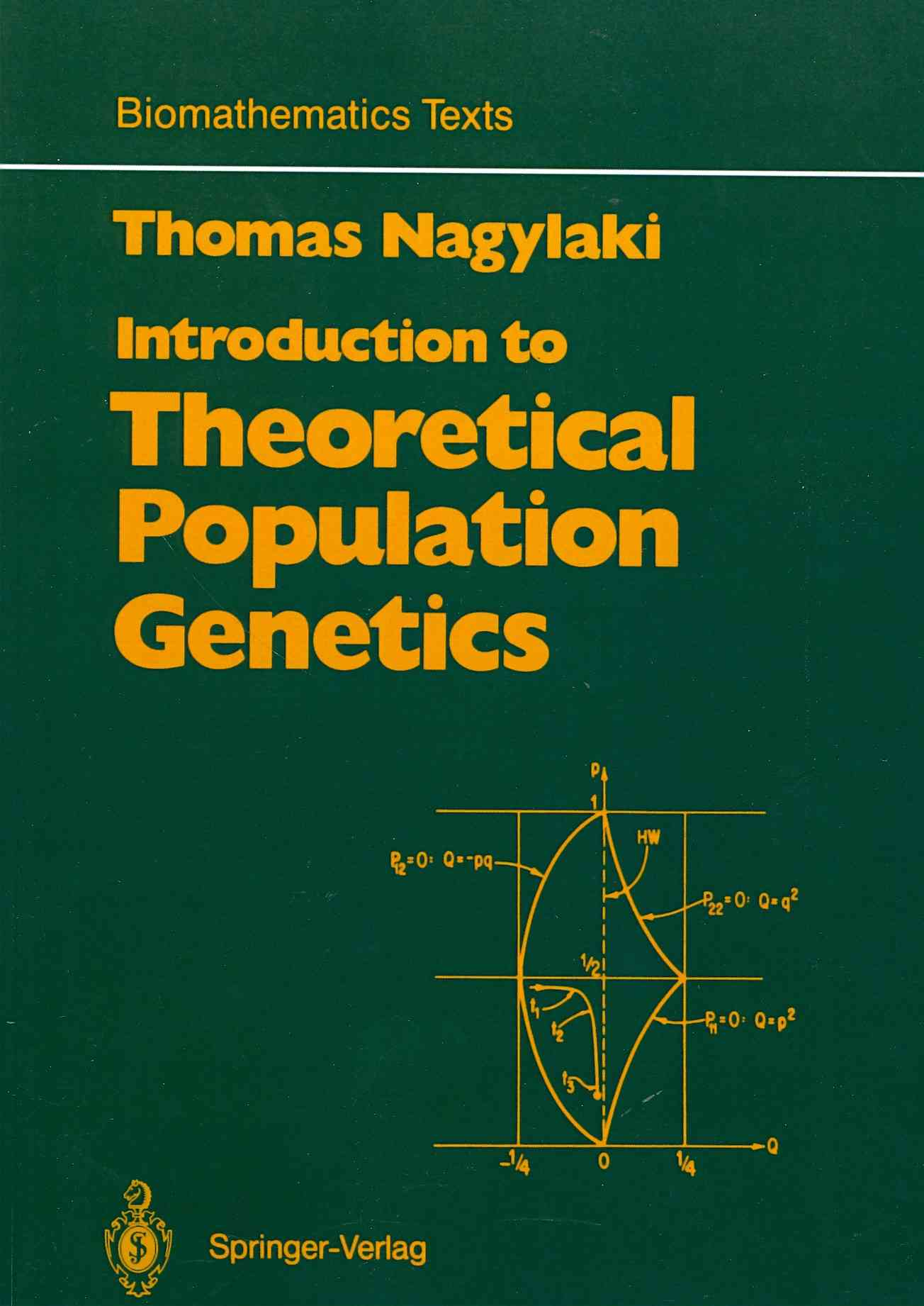 Introduction to Theoretical Population Genetics By Nagylaki, Thomas